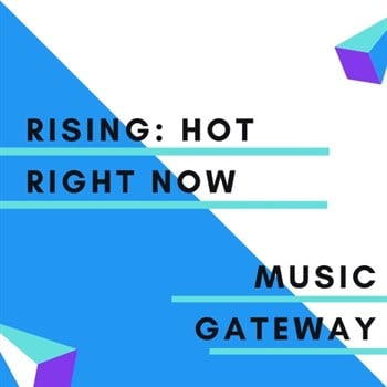 RISING: Hot Right Now