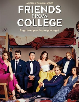 Friends From College is a Netflix TV show